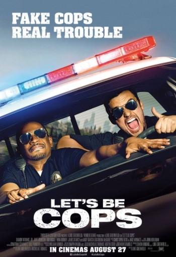Lets be Cops – Die Partybullen